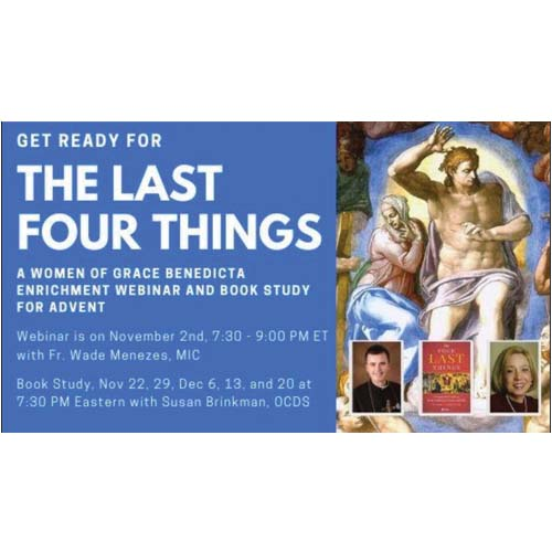"""Book Study on """"The Four Last Things"""" A Catechetical Guide to Death, Judgment, Heaven, and Hell"""" written by Fr. Wade Menezes."""