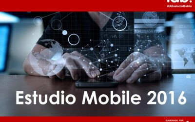 8º Estudio Anual de Mobile (2016)