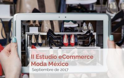 II Estudio E-commerce Moda México (2017)