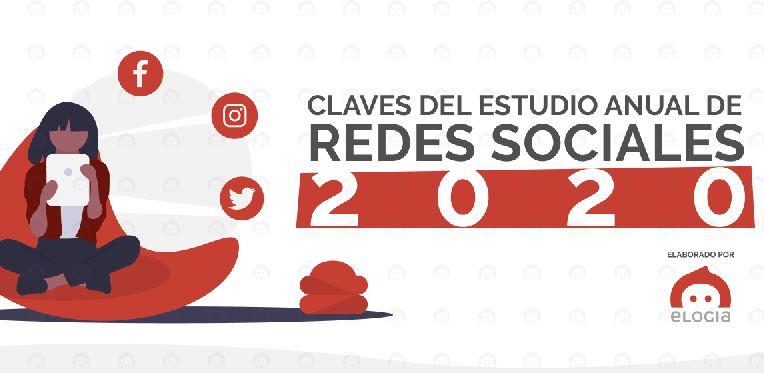 Infografía Claves Estudio Redes Sociales IAB 2020 by Elogia