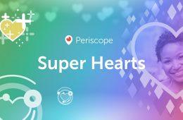 Cómo Periscope te permitirá ganar efectivo real con los Super Hearts