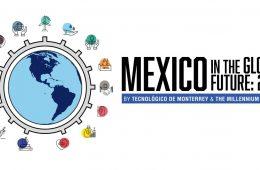 Presentan perspectivas futuras para México en 2050 en el Tec de Monterrey