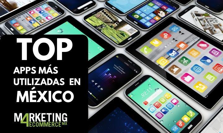 Top 10: Las aplicaciones móviles más utilizadas en México