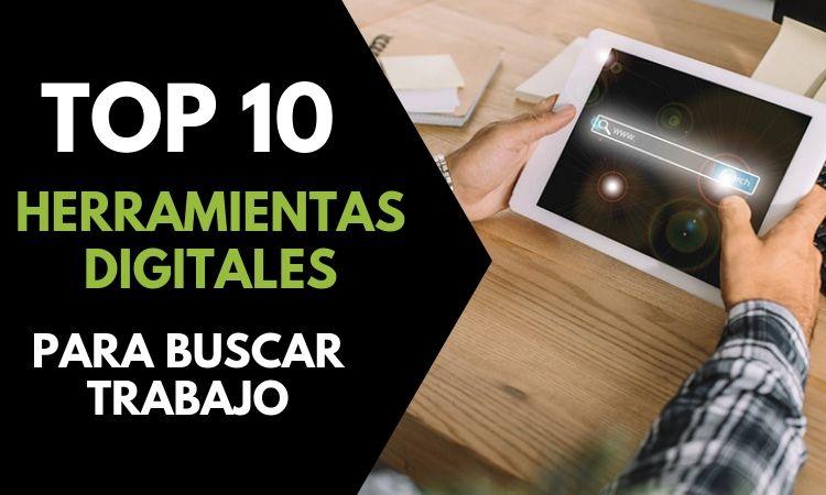 Top 10 de herramientas digitales para buscar trabajo