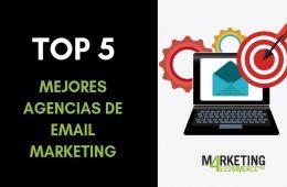 Mejores agencias de email marketing