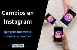 7 cambios en Instagram que (probablemente) todavía no conoces