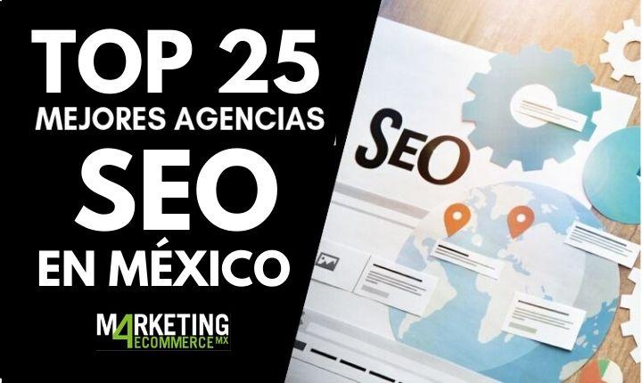 Top 25: Las mejores agencias SEO en México