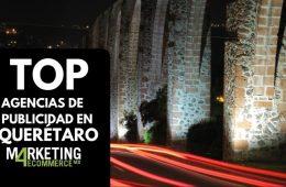 Las mejores agencias de publicidad en Querétaro