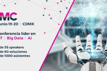 Inteligencia Mexico Conference: el evento líder en IoT, Big Data y AI