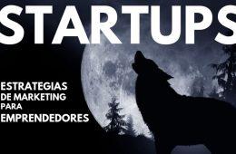 Guía de estrategias de marketing para startups