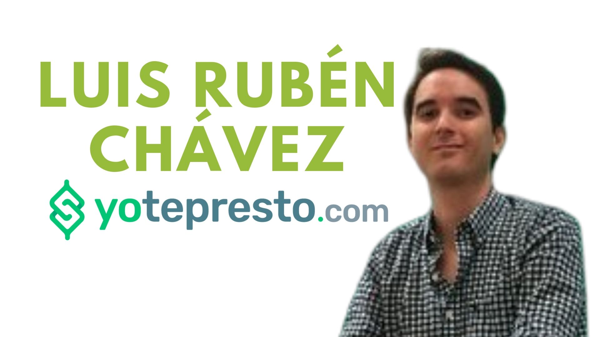 Luis Rubén Chávez Yotepresto