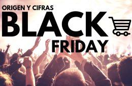 Origen del Black Friday: historia, grandes cifras e impacto mundial de la fiesta del eCommerce