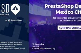 PrestaShop Day Mexico City: una jornada que reunirá a los actores claves de la comunidad