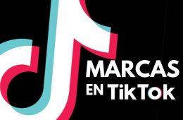 Qué deben hacer las marcas en TikTok: cómo adaptarse al auge de esta red social... y no fracasar en el intento