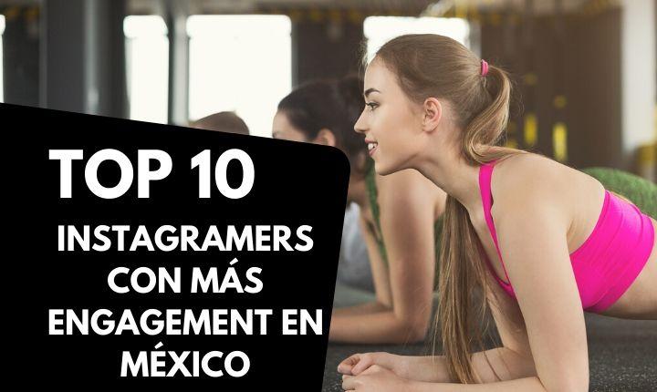 Top 10: Los instagramers de fitness y deporte con mayor engagement México (2020)