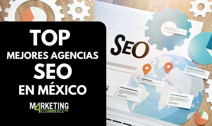 Las mejores agencias SEO en México