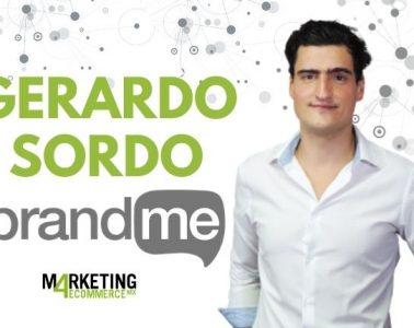 """Gerardo Sordo (BrandMe)"""" mientras la gente demande nuevos contenidos, el influencer marketing existirá"""""""