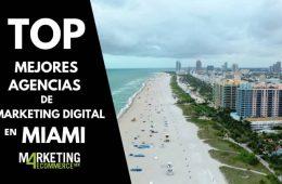 agencias de marketing digital en Miami