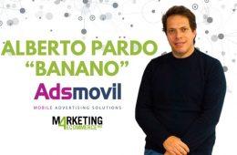 """Alberto Pardo """"Banano"""", CEO y fundador Adsmovil"""
