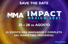 MMA Impact México, el mayor evento de makreting e innovación se llevará a cabo en agosto