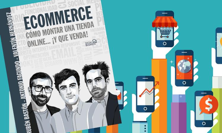 Ecommerce: Cómo montar una tienda online... ¡y que venda!
