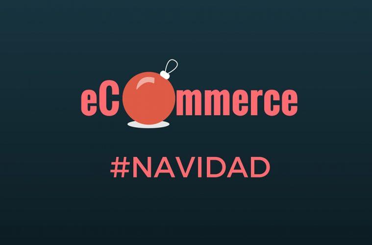 El 60% de los eCommerce de España buscan aumentar sus ventas de Navidad online