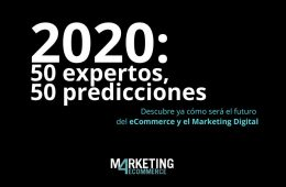 2020 cómo será el ecommerce y el marketing digital del futuro