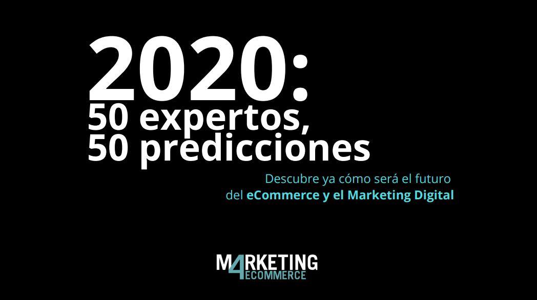 2020 cómo será el ecommerce y el marketing digital del futuro