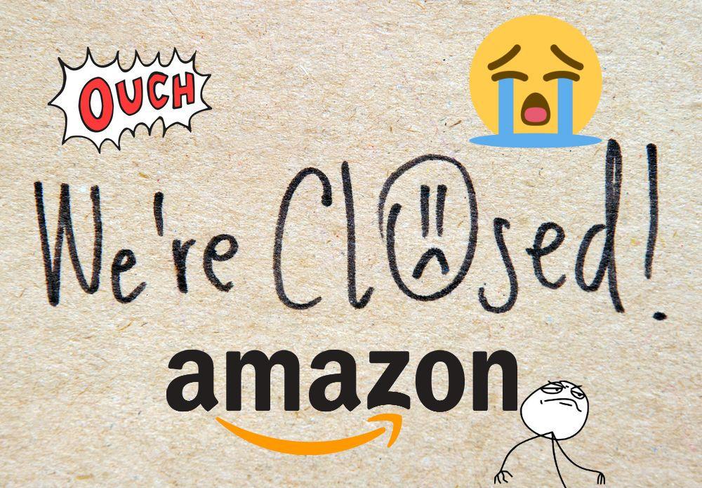 7 Motivos por los que Amazon puede cerrar tu tienda y cómo solucionarlos