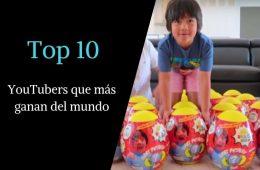 Un niño encabeza el Top 10 de los youtubers que más ganan del mundo