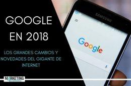 Qué fue de Google en 2018: así ha cambiado este año el gigante digital