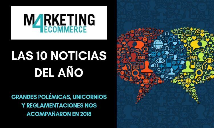 Las diez noticias del año en Marketing4eCommerce