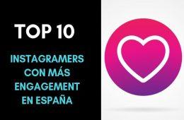 Top 10 Instagramers con más engagement (y más seguidores) de España