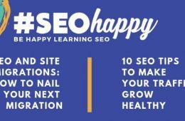 Aprende diferentes estrategias SEO y comparte consejos con los profesionales en el evento SEOhappy/be happy learning SEO