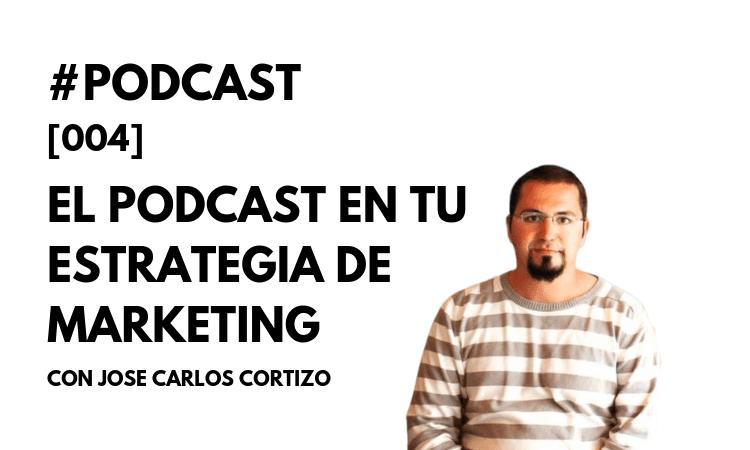 José Carlos Cortizo, podcaster de En Digital, Brainsins, en podcast Marketing4ecommerce