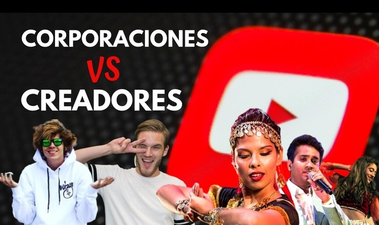creadores vs corporaciones en youtube