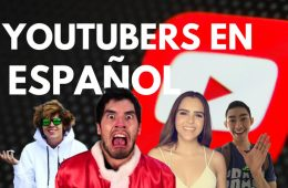 top youtubers en español