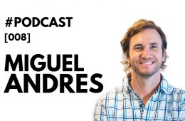 MIguel Andres Badi Podcast