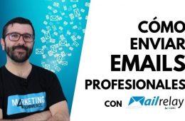 como-enviar-correos-profesionales-con-mailrelay