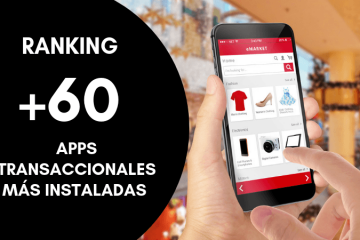 Ranking +60 apps transaccionales más instaladas en España (Webloyalty, 2019)