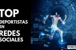 TOP DEPORTISTAS EN REDES SOCIALES