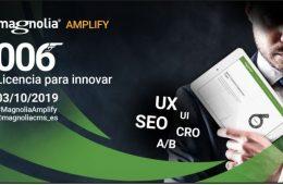 Magnolia Amplify 2019: innovación, transformación digital y cómo mejorar la experiencia de usuario