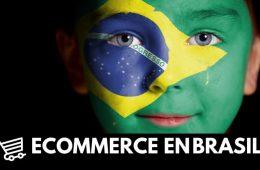 ECOMMERCE EN BRASIL