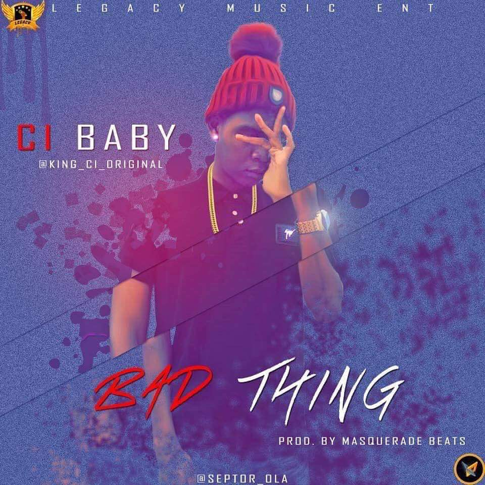 PREMIERE: Ci Baby – Bad Thing (prod. MasqueradeBeats)			No ratings yet.