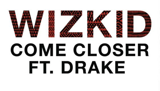 wizkid come closer chords, yallemedia.com