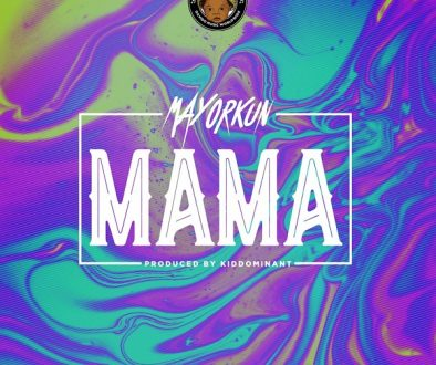 Mayorkun mama lyrics yallemedia.com