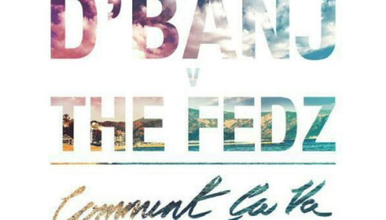Lyrics of D'Banj Comment Ca Va ft the fedz yallemedia.com