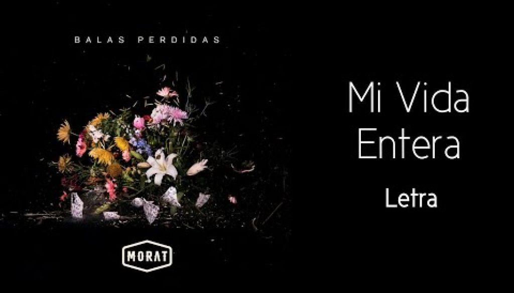 Morat - Mi Vida Entera chords
