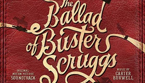 The Ballad Of Buster Scruggs - When A Cowboy Trades His Spurs For Wings chords