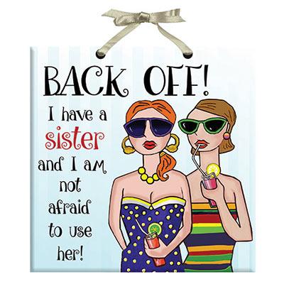 Back Off! Plaque